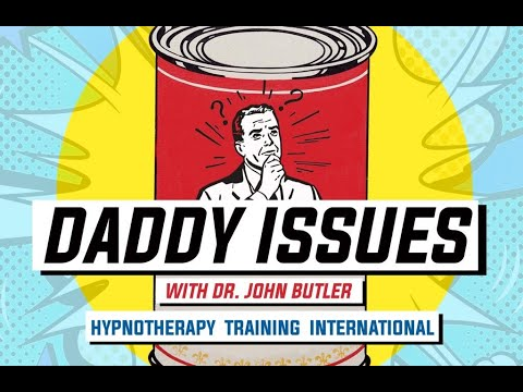 Daddy Issues and hypnotherapy - YouTube