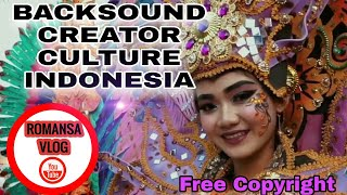 Backsound Creator Culture Indonesia ( Free Copyright )