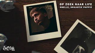 Snelle, Kraantje Pappie - Op Zoek Naar Life (prod. Jimmy Huru & Donda Nisha)