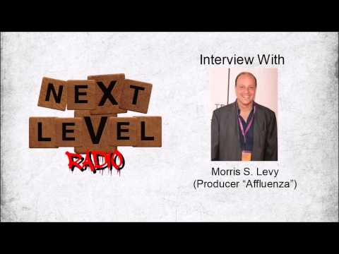 Next Level Radio Interview w/ Morris S. Levy (Producer