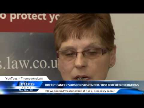 Breast Cancer Surgeon suspended: 1000 botched operations