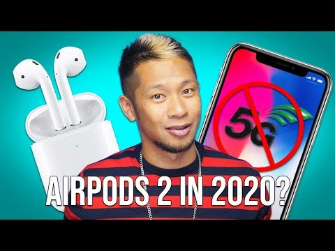AirPods 2 in 2020? No 5G iPhone before 2020 Mp3