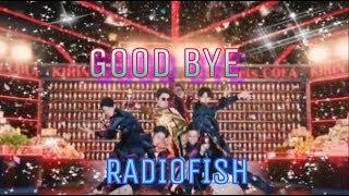 RADIO FISH - GOOD BYE