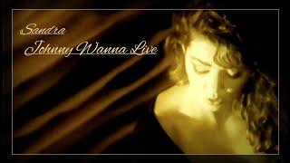 Sandra - Johnny Wanna Live (Official Music Video)