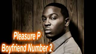 Pleasure P - Boyfriend Number 2