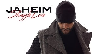 Jaheim - Struggle Love (Audio)