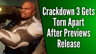 Crackdown 3 Gets Absolutely Shredded After Previews Release | Is the Backlash Justified?