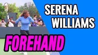 SERENA WILLIAMS FOREHAND - SWING ANALYSIS