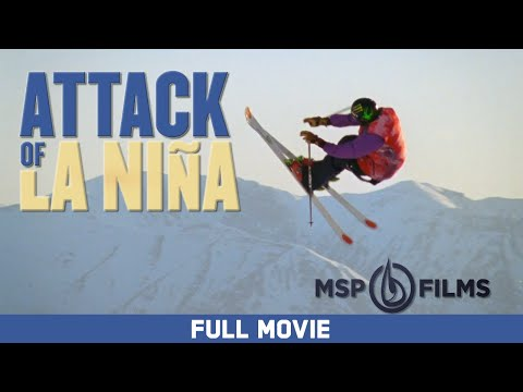 Full Movie: Attack of La Niña - Sean Pettit, Mark Abma, Ingrid Backstrom [HD]