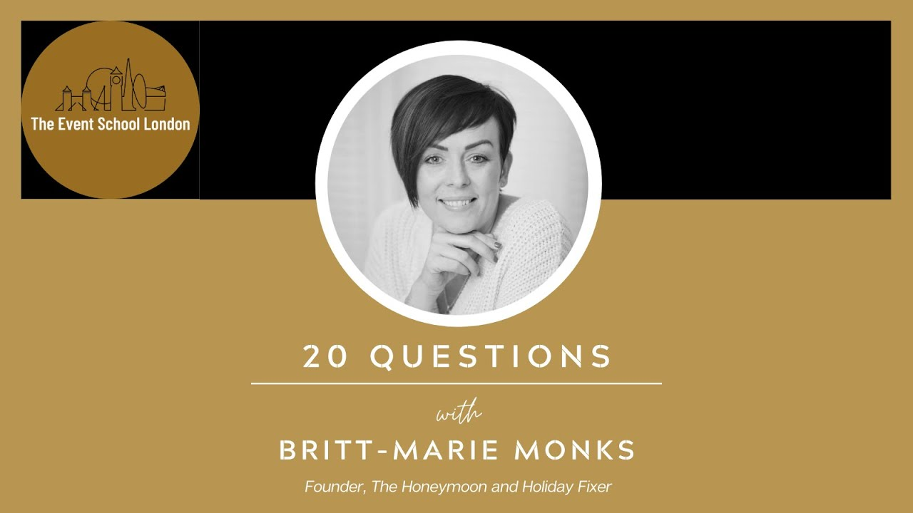 "20 Questions with ""The Honeymoon & Holiday Fixer"", Britt-Marie Monks."