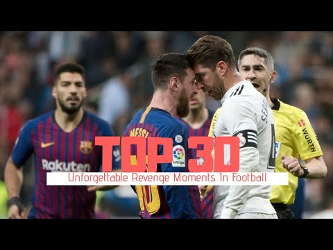 Top 30 Unforgettable Revenge Moments In Football 2019 HD