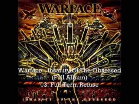 Warface - Insanity Of The Obsessed (Full Album)
