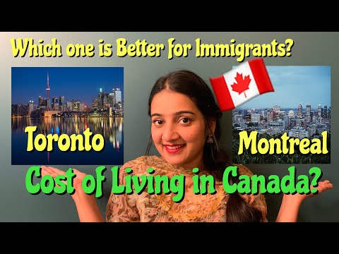 Cost Of Living In Canada | Toronto And Montreal Cost Comparison | Life In Canada For Immigrants