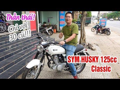 SYM Husky 125cc Classic ▶ Chỉ 30 Củ Là đủ Thần Thái!