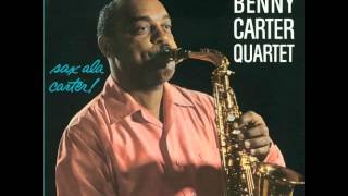 Benny Carter - Everything I Have Is Yours