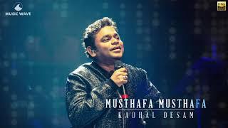 Musthafa Musthafa | High Quality Audio | Kadhal Desam | AR Rahman
