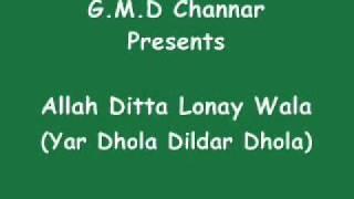 Yar Dhola Dildar Dhola...Allah Ditta Lonay Wala(Complete Song)
