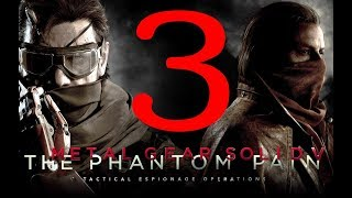 (ซับไทย) Metal Gear Solid 5 The Phantom Pain: Ep.3 คืนสมรภูมิ
