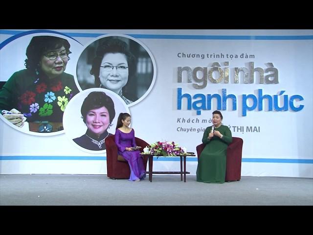 Tọa đàm - Ngôi nhà hạnh phúc - Lý Thị Mai