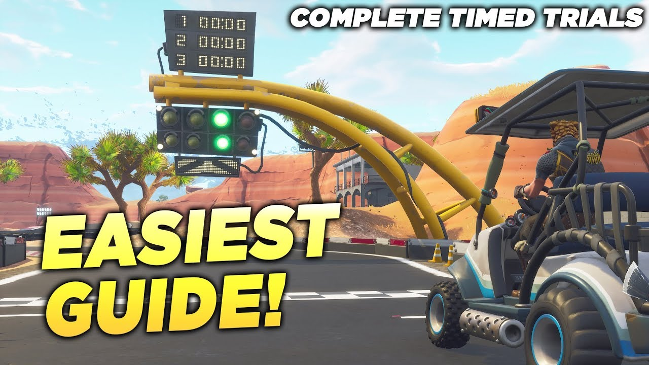 Complete Timed Trials Fortnite Easiest Guide All Timed Trial