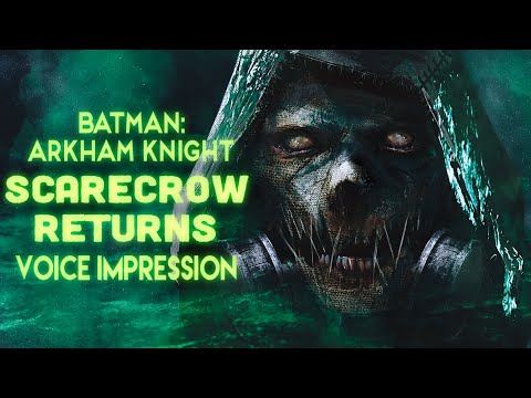 Arkham Knight Scarecrow Returns Voice-Over