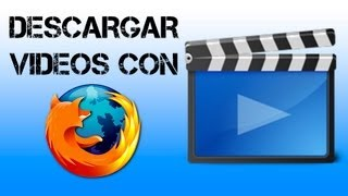 Descargar videos con Firefox - Video DownloadHelper