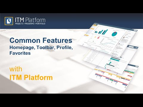 Common Features with ITM Platform - Homepage, Toolbar, Profile, Favorites