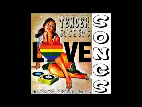 Tender Songs 50's and 60's Majestic Jukebox Radio - Long Form Mix - #HIGH QUALITY SOUND