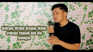 Kulepas Dengan Ikhlas (Lesti) Cover By Fadly Lubis