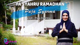YA SYAHRU RAMADHAN - PUJA SYARMA (Official Music Video)