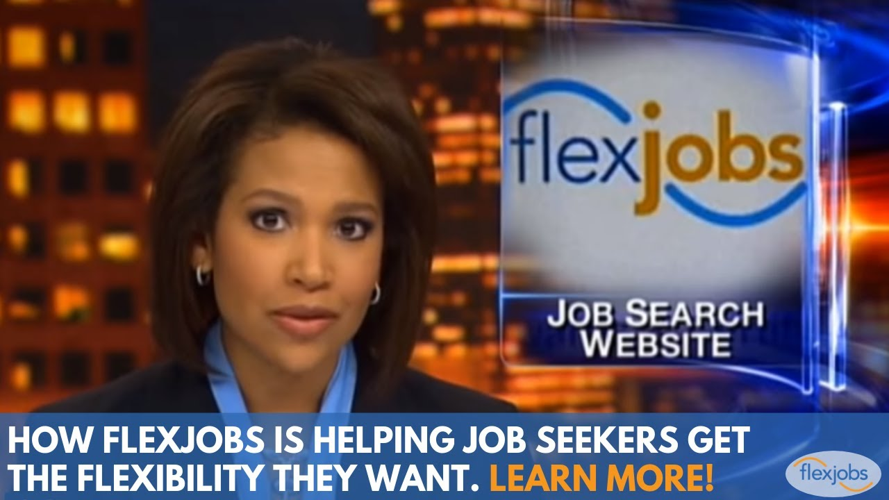 Remote Jobs Are Real and FlexJobs is the best Place to Find Them