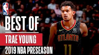 BEST OF TRAE YOUNG From 2019 NBA Preseason