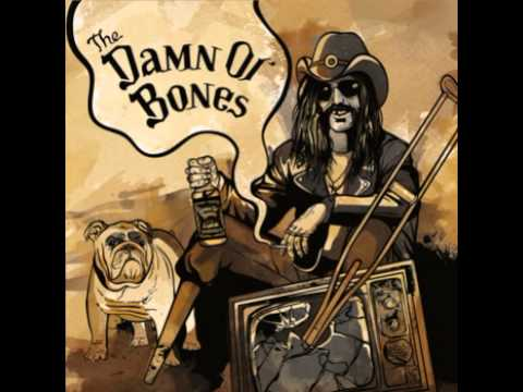 The Damn Ol' Bones - Tease, Strive, Kill, Kiss, Laugh, Die