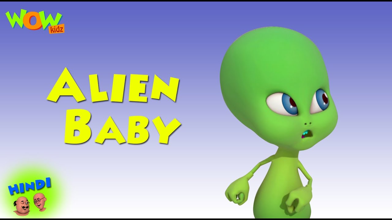 Alien Baby Motu Patlu In Hindi With English Spanish French