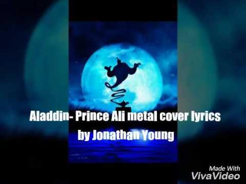 Aladdin - Prince Ali metal cover lyrics by Jonathan Young