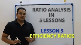 ACTIVITY RATIOS::EFFICIENCY RATIOS::TURNOVER RATIOS::Ratio Analysis in 5 Lessons:LESSON 5