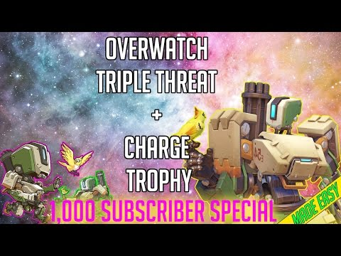 OVERWATCH: Triple Threat + Charge! Trophy/Achievement [MADE EASY] 1K SUB SPECIAL!