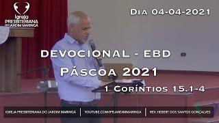 1 Coríntios 15.1-4 - Páscoa 2021