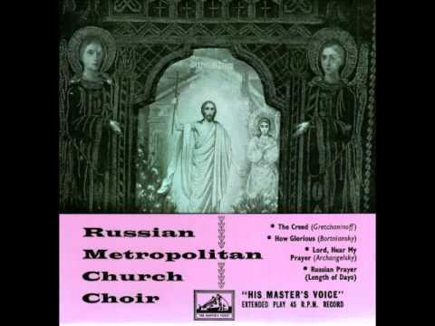 The Creed - Gretchaninoff - Russian Metropolitan Church Choir, Paris