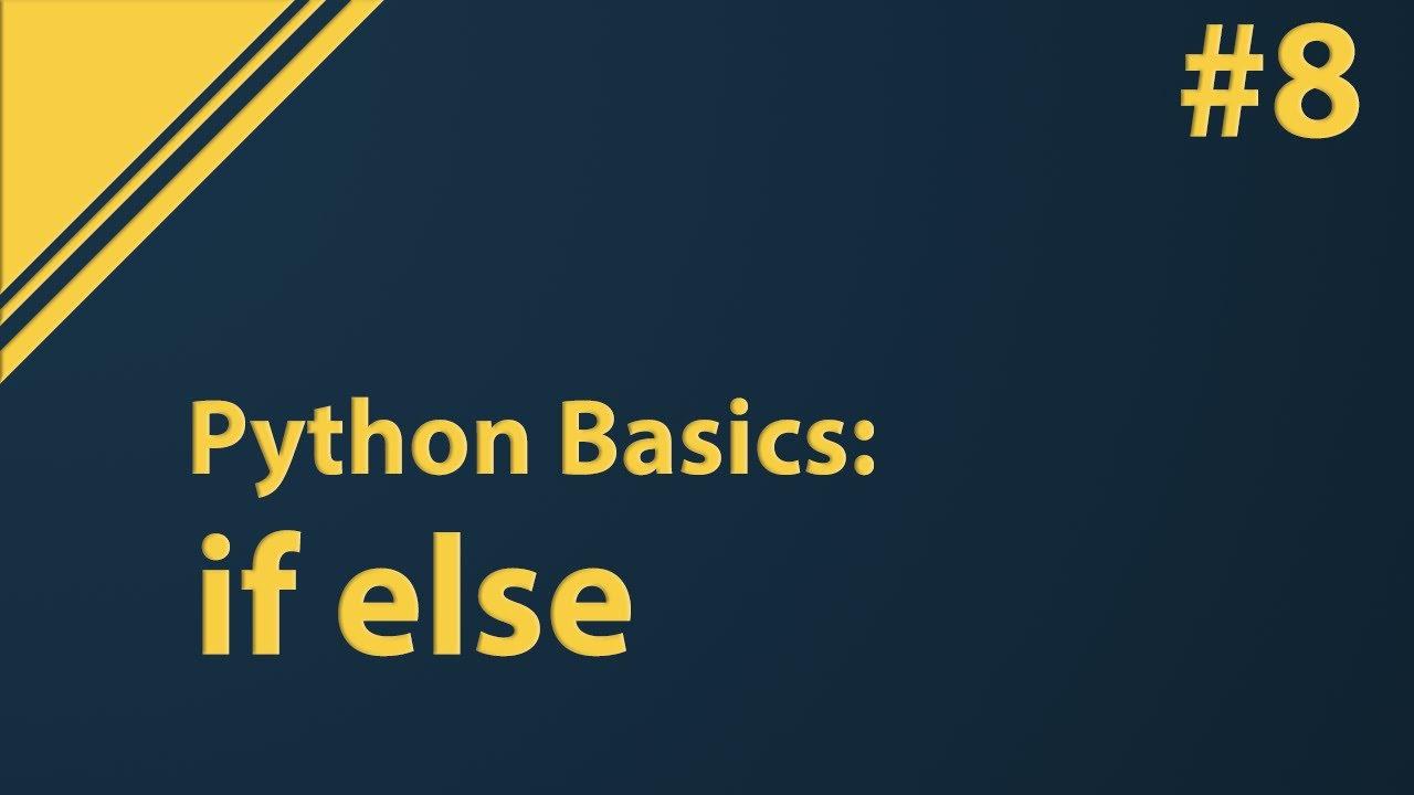 python tutorial if else statement  youtube