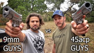 9mm Guys vs 45acp Guys