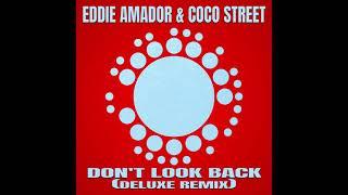 Eddie Amador & Coco Street - Don't Look Back (Eddie Amador Remix 2021)