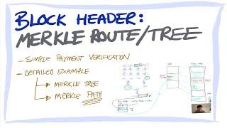 Blockchain/Bitcoin for beginners 7: Blockchain header: Merkle roots and SPV transaction verification
