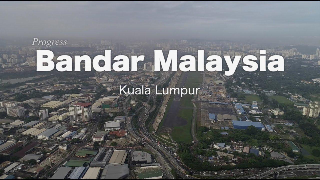 Bandar Malaysia Project - Progress as May-2019 - YouTube
