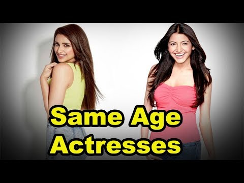 Top 5 Bollywood Beautiful Actresses Who Are Same Age 2018 [Bollywood Cafe]