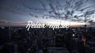 100% Этот Трек тебя расслабит 2018 | Relax Music 2018
