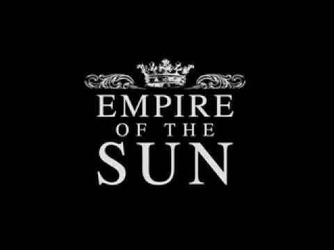 Empire Of The Sun  Walking On A Dream wlyrics