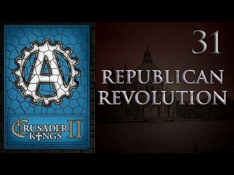 Crusader Kings 2 Republican Revolution 31