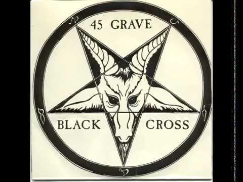 "45 Grave - Black Cross [7""]"