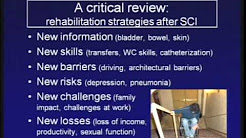 Recovering from Spinal Cord Injury: Rehabilitation Efforts